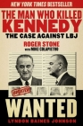 The Man Who Killed Kennedy: The Case Against LBJ Cover Image