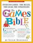 The Games Bible: Over 300 Games—the Rules, the Gear, the Strategies Cover Image