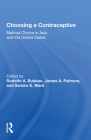 Choosing a Contraceptive: Method Choice in Asia and the United States Cover Image
