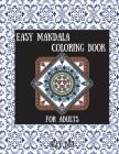 Easy Mandala Coloring Book: Simple Mandala Relaxation Book, Simple Mandala for Beginner, Simple Mandala for Adults Cover Image