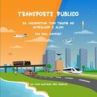 Transporte Público: Da locomotiva Tom Thumb ao Hyperloop e Além Cover Image