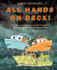 All Hands on Deck!: A Deadly Hurricane, a Daring Rescue, and the Origin of the Cajun Navy Cover Image