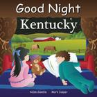 Good Night Kentucky (Good Night Our World) Cover Image