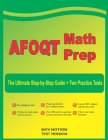 AFOQT Math Prep: The Ultimate Step-by-Step Guide Plus Two Full-Length AFOQT Practice Tests Cover Image
