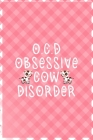 O.C.D Obsessive Cow Disorder: Notebook Journal Composition Blank Lined Diary Notepad 120 Pages Paperback Pink Grid Cow Cover Image