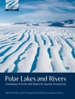 Polar Lakes and Rivers: Limnology of Arctic and Antarctic Aquatic Ecosystems Cover Image
