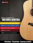 Curso completo de guitarra acústica: Método moderno de técnica y teoría aplicada Cover Image