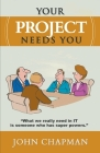 Your Project Needs You Cover Image