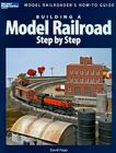 Building a Model Railroad Step by Step Cover Image