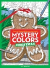 Mystery Colors: Christmas: Color By Number & Discover the Magic Cover Image