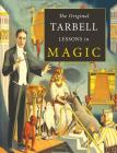 The Original Tarbell Lessons in Magic Cover Image