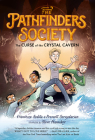 The Curse of the Crystal Cavern (The Pathfinders Society #2) Cover Image