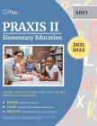 Praxis II Elementary Education Multiple Subjects 5001 Study Guide: Exam Prep Book with Practice Test Questions Cover Image
