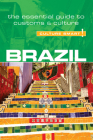 Brazil - Culture Smart!: The Essential Guide to Customs & Culture Cover Image