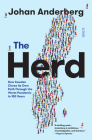 The Herd: The Story of How Sweden Chose to Handle the Pandemic Cover Image