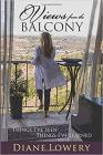 Views From The Balcony: Things I've Seen Things I've Learned Cover Image