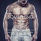 Something So Right Lib/E Cover Image