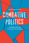 Combative Politics: The Media and Public Perceptions of Lawmaking Cover Image