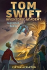 Augmented Reality (Tom Swift Inventors' Academy #6) Cover Image