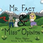 Mr. Fact & Miss Opinion Cover Image