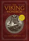 The Viking Hondbók: Eat, Dress, and Fight Like a Warrior Cover Image