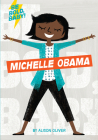 Be Bold, Baby: Michelle Obama Cover Image
