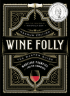 Wine Folly: Magnum Edition: The Master Guide Cover Image