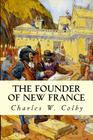 The Founder of New France Cover Image