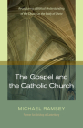 The Gospel and Catholic Church Cover Image