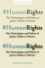 #Humanrights: The Technologies and Politics of Justice Claims in Practice (Stanford Studies in Human Rights) Cover Image