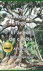 The Mahogany Tree * El árbol de caoba Cover Image