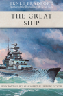 The Great Ship: How Battleships Changed the History of War Cover Image