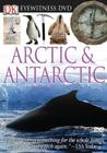 Eyewitness DVD: Arctic and Antarctic (DK Eyewitness Video) Cover Image