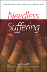 Needless Suffering: How Society Fails Those with Chronic Pain Cover Image