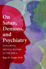 On Satan, Demons, and Psychiatry Cover Image