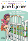 Junie B. Jones and a Little Monkey Business Cover Image