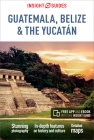 Insight Guides Guatemala, Belize and Yucatan (Travel Guide with Free Ebook) Cover Image