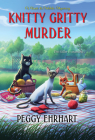 Knitty Gritty Murder (A Knit & Nibble Mystery #7) Cover Image