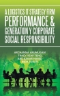 A Logistics It Strategy Firm Performance & Generation Y Corporate Social Responsibility Cover Image