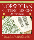 Norwegian Knitting Designs - 90 Years Later: A New Look at the Classic Collection of Scandinavian Motifs and Patterns Cover Image
