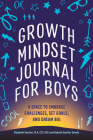 Growth Mindset Journal for Boys: A Space to Embrace Challenges, Set Goals, and Dream Big Cover Image