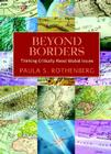 Beyond Borders: Thinking Critically about Global Issues Cover Image