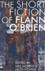 The Short Fiction of Flann O'Brien (Irish Literature) Cover Image