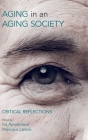 Ageing in an Ageing Society: Critical Reflections Cover Image