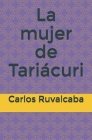 La mujer de Tariácuri Cover Image