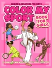 Nubian Bookstore Presents Color My Sport Book For Girls Cover Image