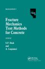 Fracture Mechanics Test Methods for Concrete Cover Image