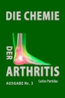 Die Chemie Der Arthritis: Warum Menschen Kein Fleisch Essen Sollten Cover Image