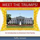 Meet the Trumps: An Introduction to America's First Family Cover Image