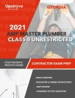 2021 Georgia AMP Master Plumber Class II Unrestricted Exam Prep: Study Review & Practice Exams Cover Image